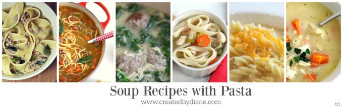 soup recipes with pasta www.createdbydiane.com
