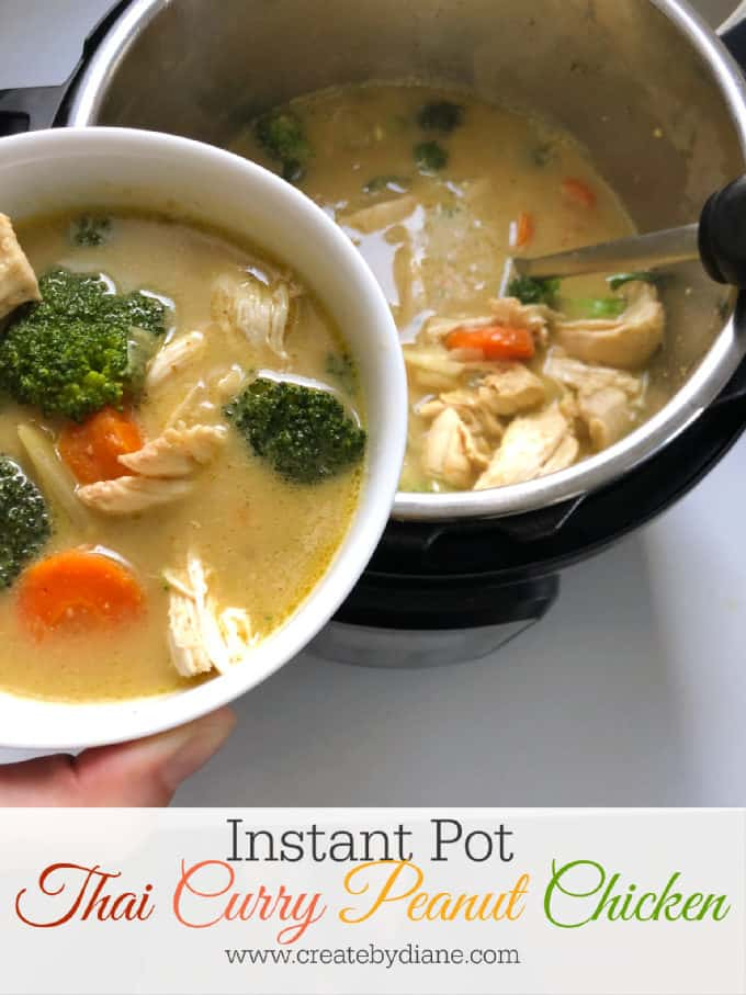 thai curry peanut chicken in the instant pot pressure cooker dinner in 20 minutes! www.createdbydiane.com
