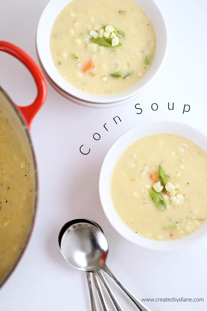 corn soup recipe www.createdbydiane.com
