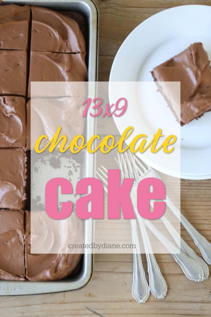 13x9 chocolate cake createdbydiane.com