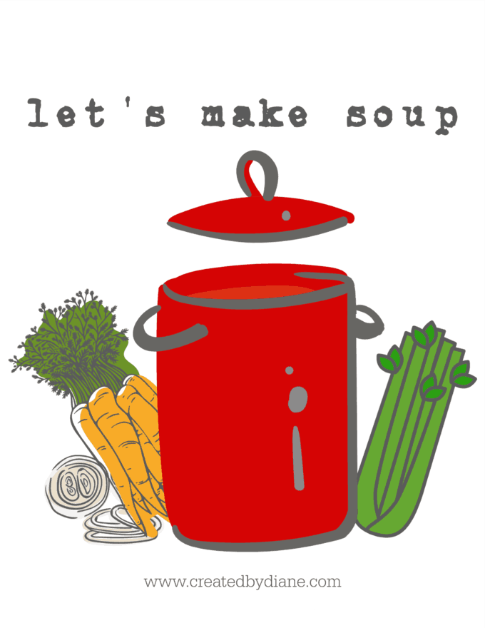 Let's Make Soup with createdbydiane.com