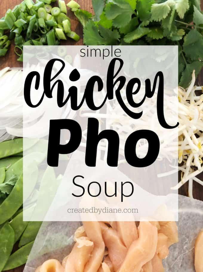 chicken pho soup recipe cretedbydiane.com
