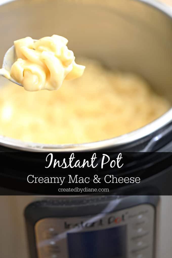 instant pot creamy mac and cheese recipe createdbydiane.com