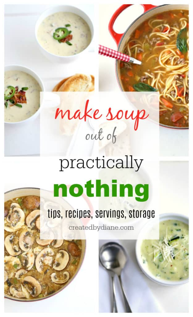 make soup our of practically NOTHING www.createdbydiane.com