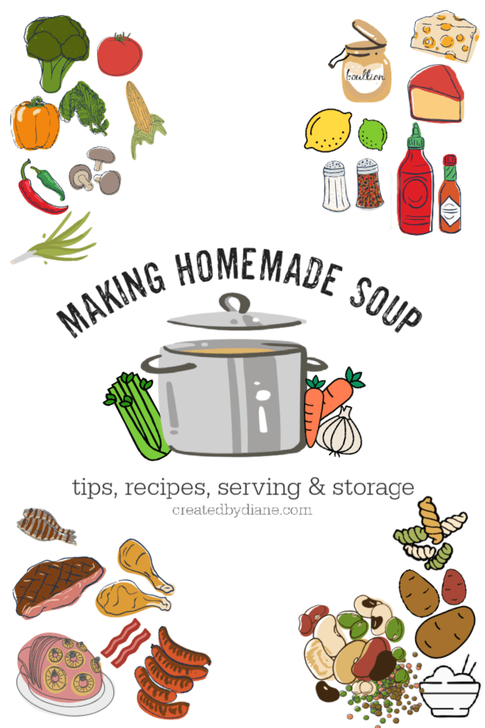 making homemade soup tips, recipes, serving and storage createdbydiane.com