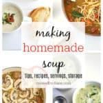 making homemade soup, tips, recipes, servings, storage www.createdbydiane.com