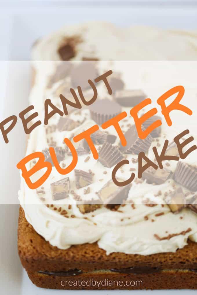 peanut butter cake recipe createdbydiane.com