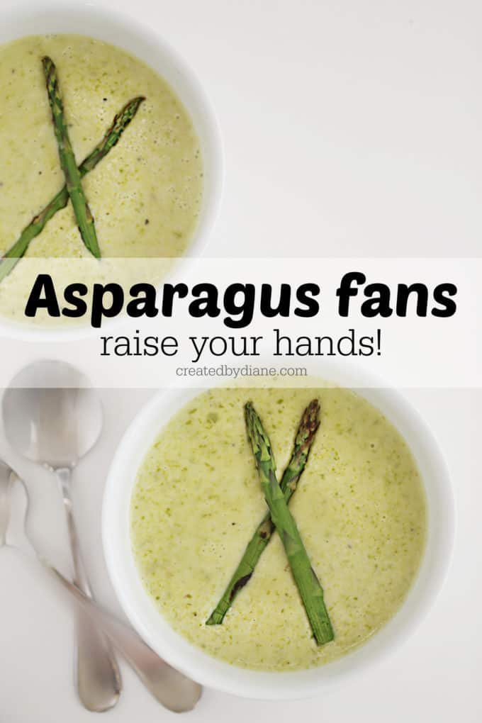asparagus fans raise your hands this cream of asparagus soup will be your new favorite! createdbydiane.com