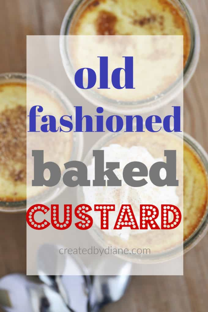 old fashioned baked custard createdbydiane.com
