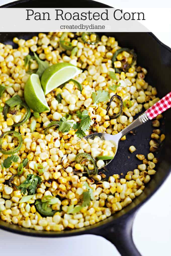 pan roasted corn recipe createdbydiane.com