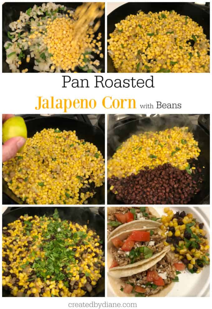 pan roasted jalapeno corn with beans createdbydiane,.com