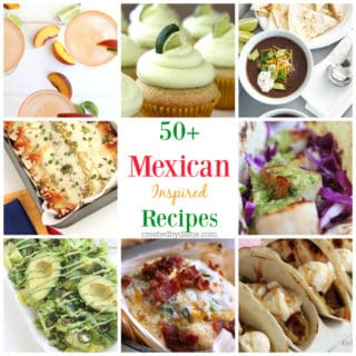50+ Mexican Recipes createdbydiane.com