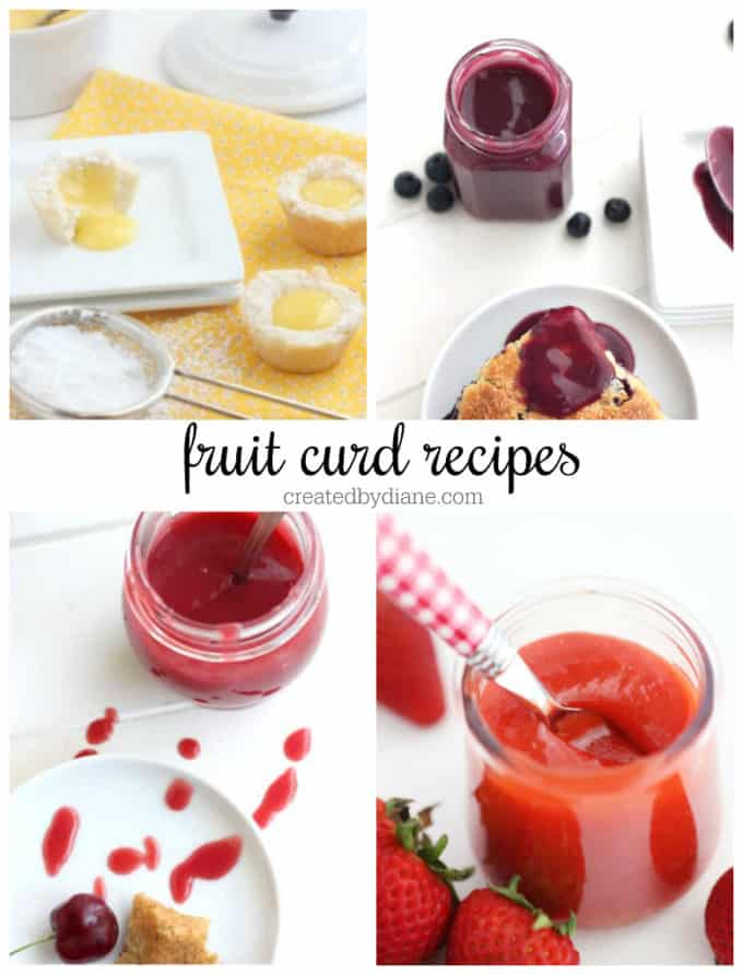 fruit curd recipes from createdbydiane.com