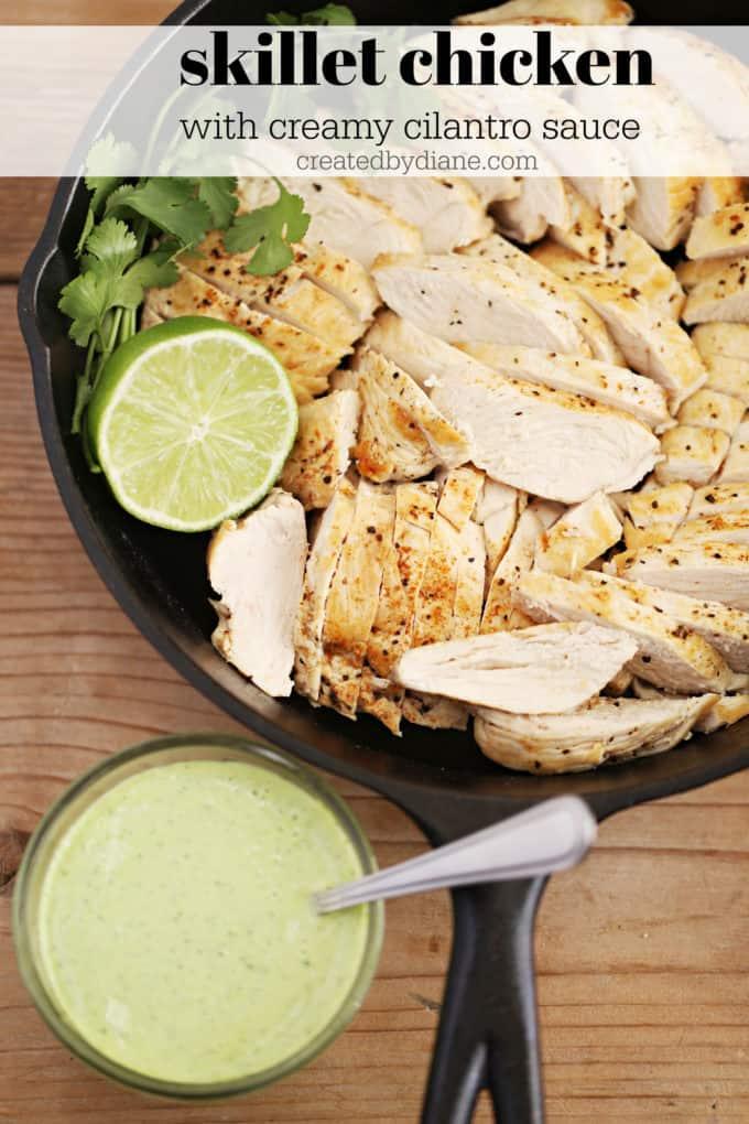 skillet chicken recipe with cilantro sauce createdbydiane.com