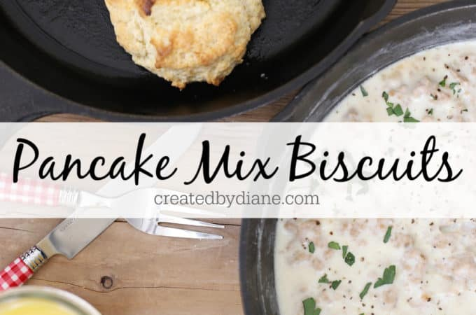 pancake mix biscuits recipe createdbydiane.com