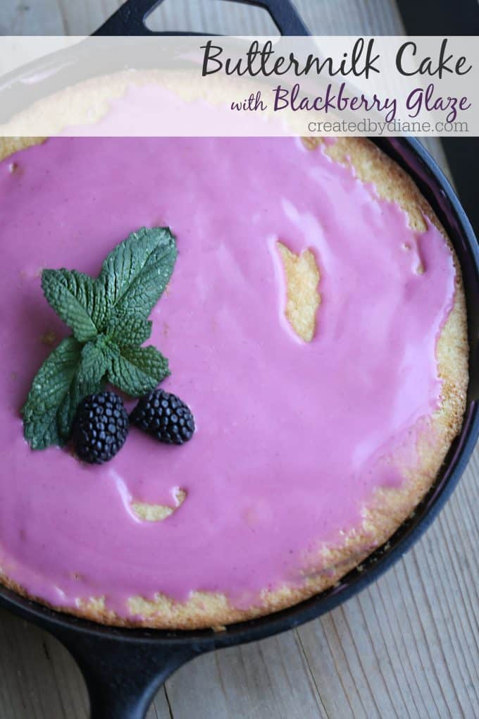 buttermilk cake baked in a cast iron skillet with pretty blackberry glaze createdbydiane.com