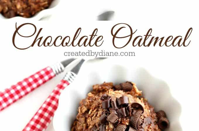 chocolate oatmeal recipe from createdbydiane.com