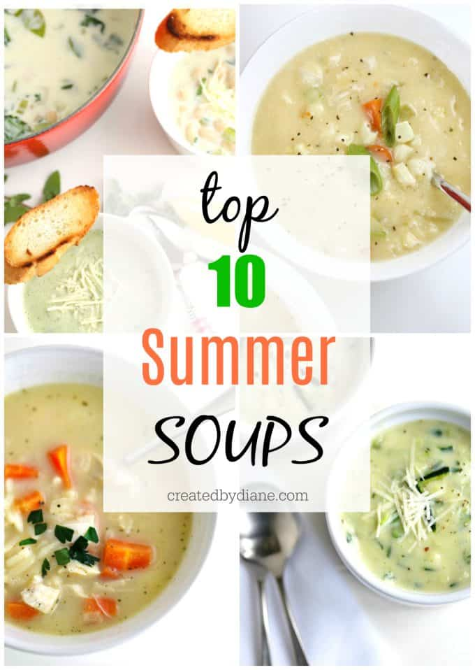 top 10 summer soups createdbydiane.com