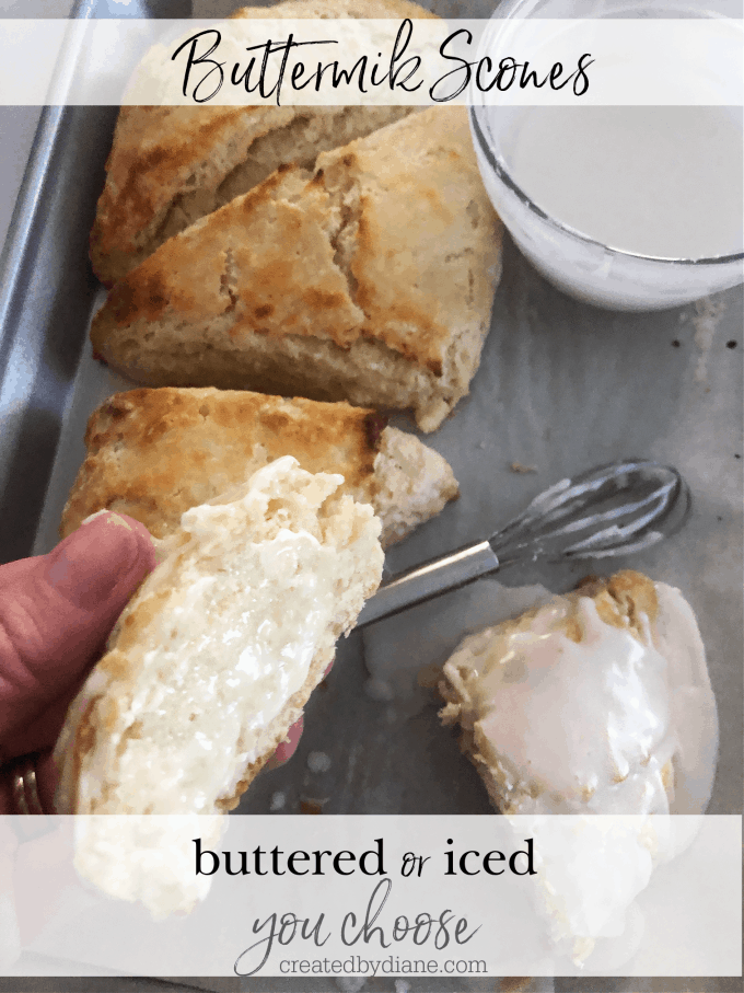 buttermilk scones buttered or iced, sliced open and buttered scones, iced on top buttermilk scone, small batch 4 scone recipe createdbydiane.com