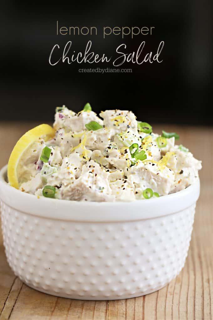 Lemon Pepper Chicken Salad Recipe createdbydiane.com