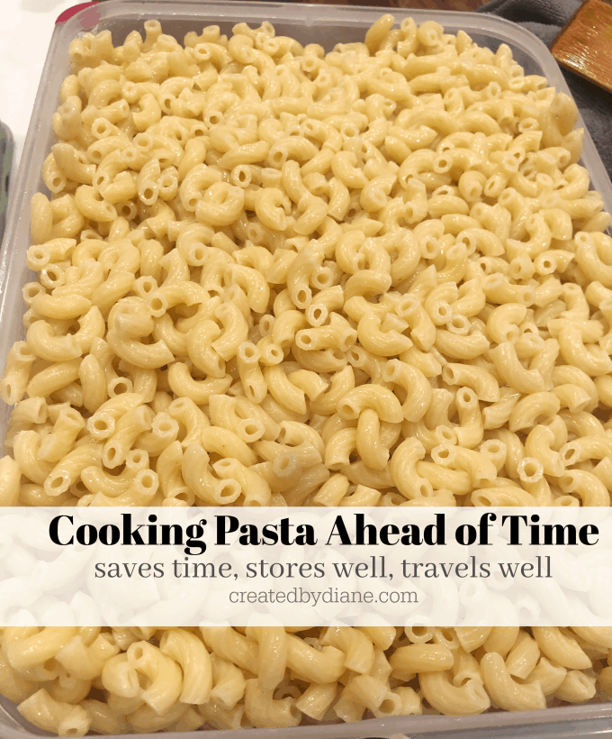 cooking pasta ahead of teim, saves time, stores well, travels well createdbydiane.com