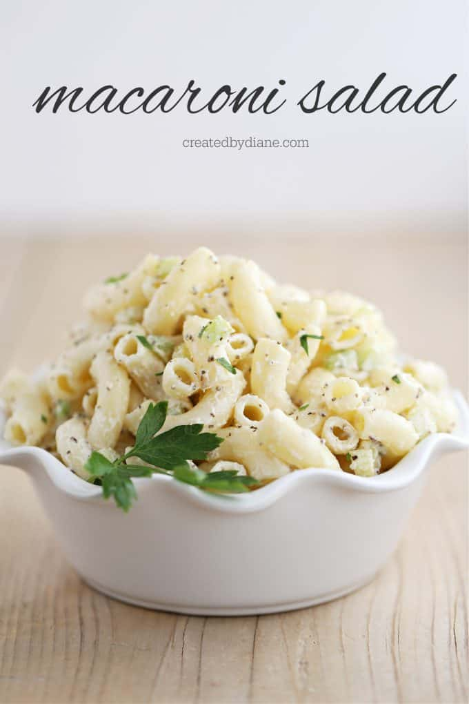 macaroni salad recipe simple and delicious createdbydiane.com