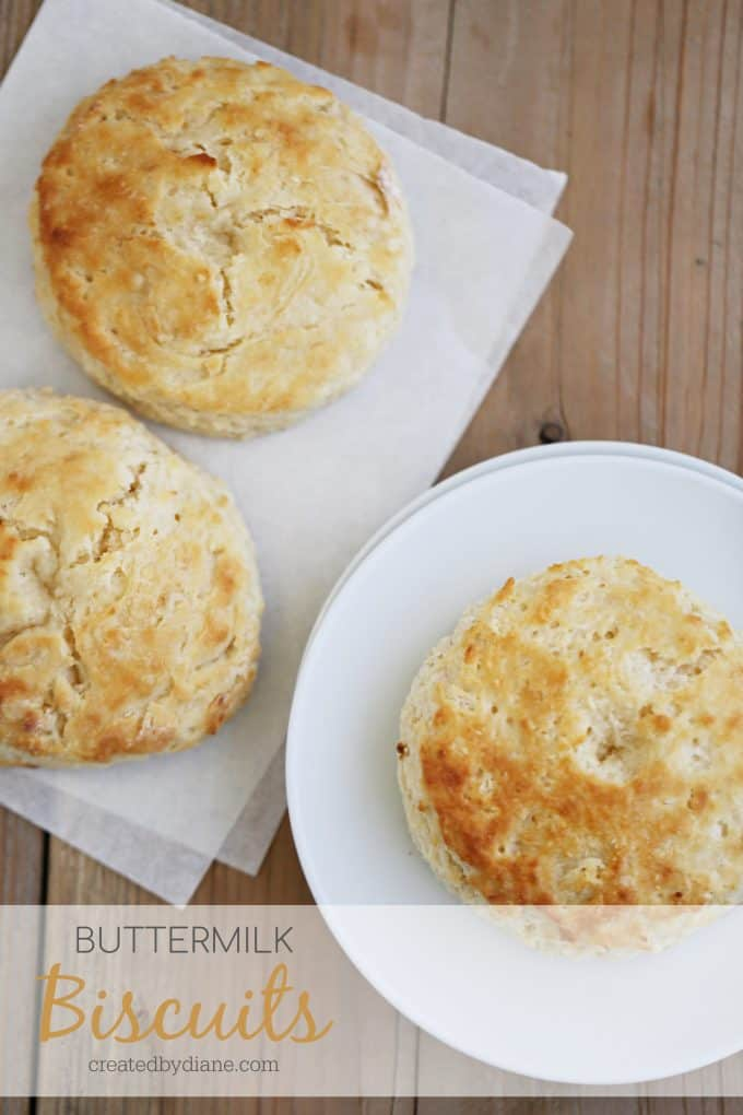 BUTTERMILK BISCUITS light and fluffy and the best you'll ever make get the recipe at createdbydiane.com