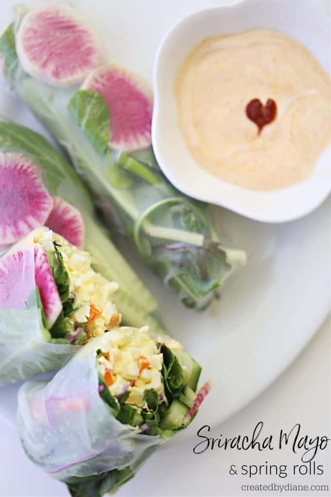 Sriracha mayo and spring rolls createdbydiane.com
