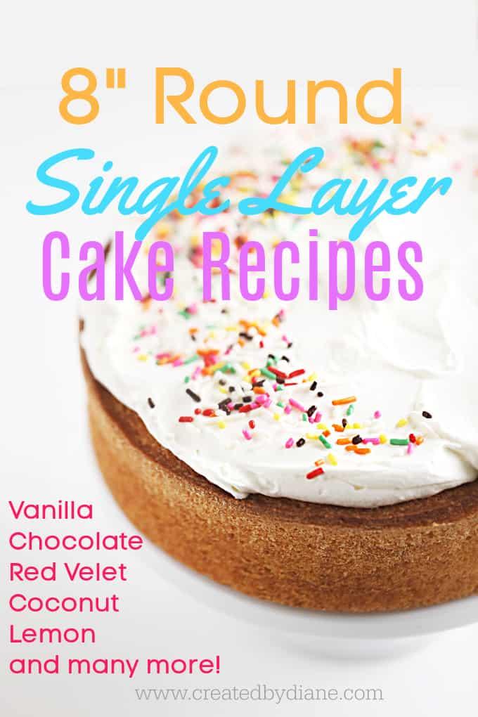 8 ROUND SIMPLE CAKE RECIPES createdbydiane.com