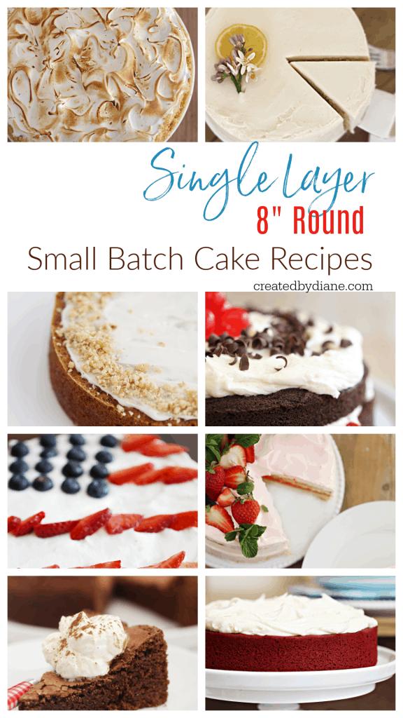 Small BATCH CAKE RECIPES 8 round single layer cakes creatredbydiane.com