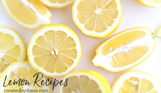 Lemon Recipes from createdbydiane.com